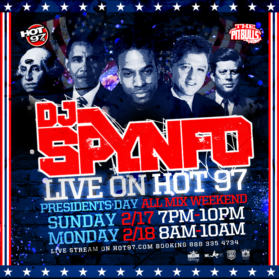 HOT 97 PRESIDENTS DAY ALL WEEKEND 2013